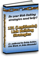 Learn 131 (legitimate) link building strategies through this FREE e-book!