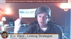Link Building Strategies Q/A Live with Eric Ward aka LinkMoses